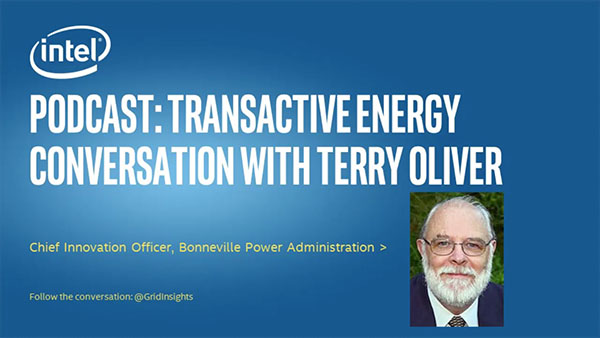 A Discussion About Transactive Energy with Terry Oliver