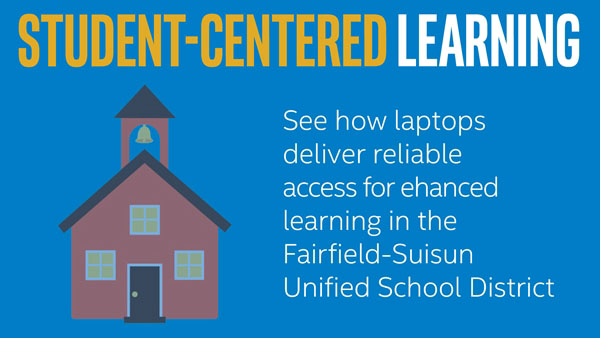Fairfield-Suisun Unified School District: Student-Centered Learning
