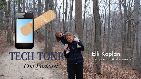 Tech Tonics: Elli Kaplan, Diagnosing Alzheimer's