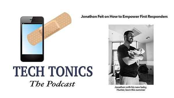 Tech Tonics: Jonathon Feit on How to Empower First Responders