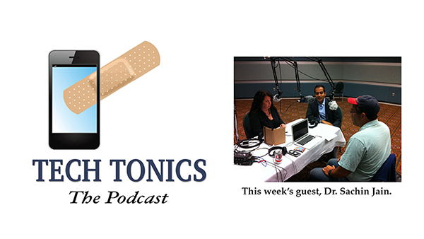 Tech Tonics: Dr. Sachin Jain… Professional Culture, Patient Focused
