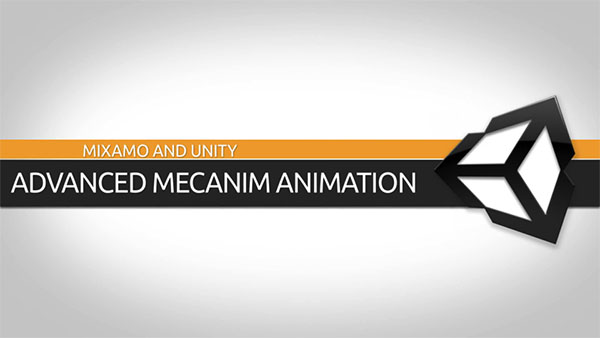 3D Animation Software Tutorial: Mixamo and Unity Advanced Mecanim Animation