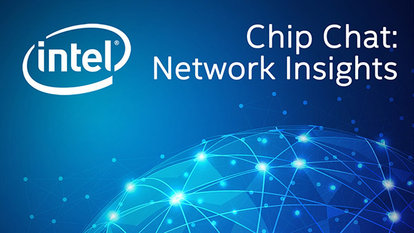 Real-Time Updates for Efficient Traffic – Intel Chip Chat: Network Insights – Episode 14