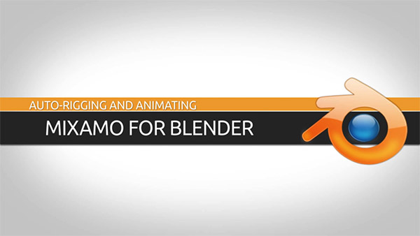 3D Animation Software Tutorial: Mixamo and Blender
