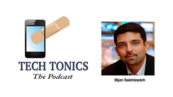 Tech Tonics: Bijan Salehizadeh, from Dr. Oz to Venture Capital