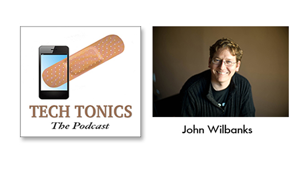 Tech Tonics: John Wilbanks, Participant-Centric Innovation